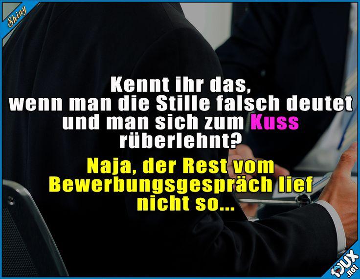 Kann ja mal passieren. #Bewerbungsgespräch #Vorstellungsgespräch #Witze #lustig #lachen #Meme #peinlich #Kuss #küssen