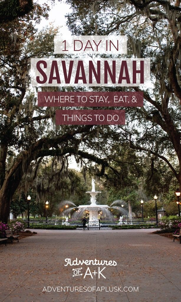 One Day In Savannah Georgia Where To Stay What To Eat Things To Do Savannah Chat Travel Savannah Georgia Vacation