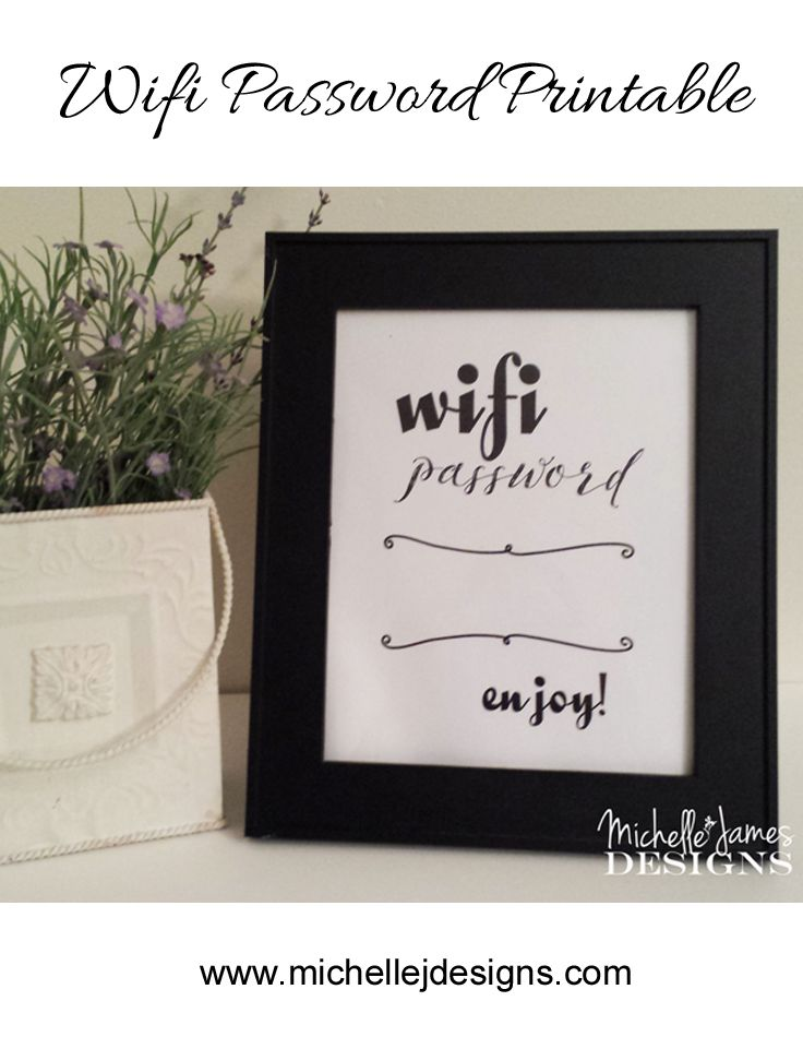 Wifi Password Printable :http://michellejdesigns.com/wifi-password-printable/