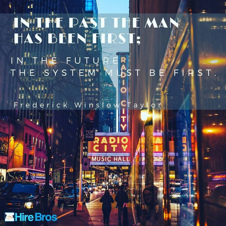 In the past the man has been first; in the future the system must be first. - Frederick Winslow Taylor #business #businessowner #entrepreneur #smallbusiness