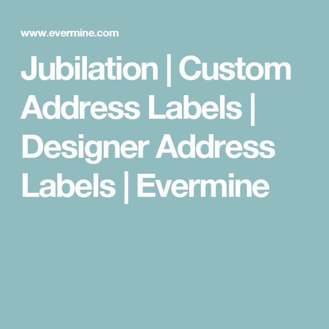 Jubilation | Custom Address Labels | Designer Address Labels | Evermine
