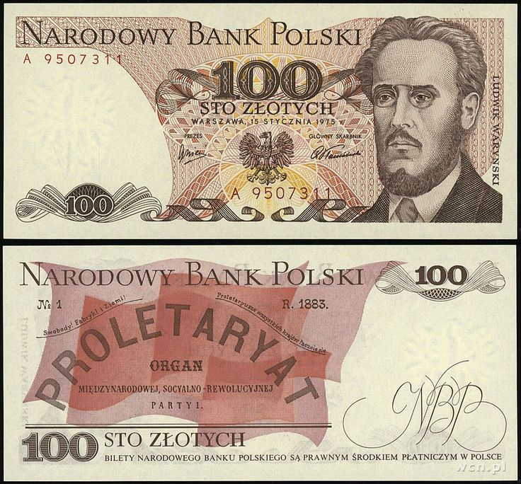 1974 series Polish 100-złoty banknote, featuring Ludwik Waryński and the coat of arms of Poland on the obverse side, and the red flags of Proletariat Party on the reverse side.