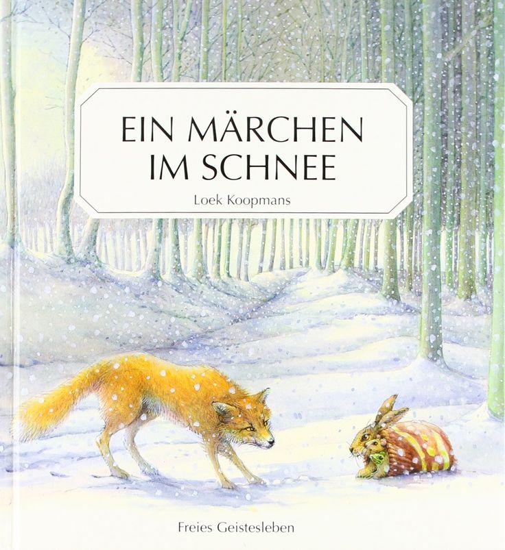 Ein Märchen im Schnee: Amazon.de: Loek Koopmans: Bücher