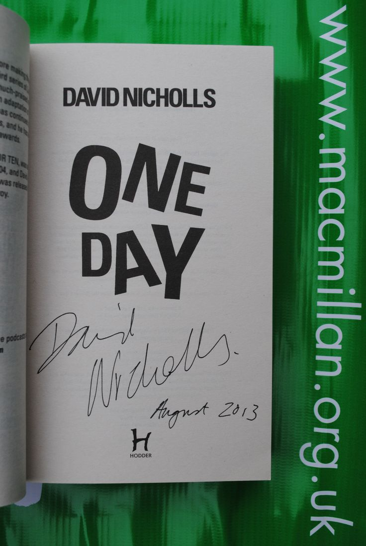 Item 059 – (PIC 2 inside of front cover, showing signature) David Nicholls Signed copy of 'One Day' Kindly donated by David
