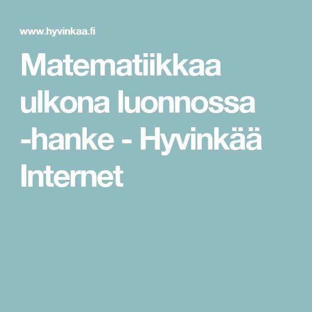 Matematiikkaa ulkona luonnossa -hanke - Hyvinkää Internet