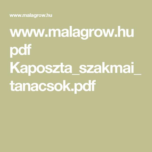 www.malagrow.hu pdf Kaposzta_szakmai_tanacsok.pdf