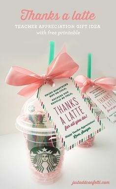 Thanks A Latte Teacher Appreciation Gift Idea with free printable - Just Add Confetti
