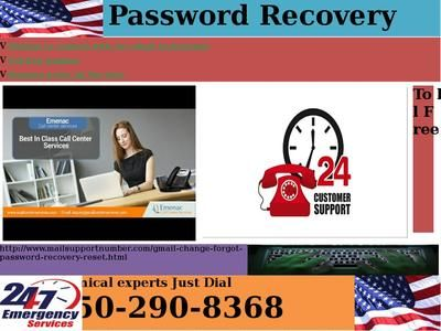 If you Gmail Password Recovery 1-850-290-8368, you should recover it in the least possible time. In the event that you are thinking how to do it, at that point visit Google Account Recovery page where you will discover complete information for it. Get it from Google support team now. You can contact us on this number for more details and help. For more details : http://www.mailsupportnumber.com/gmail-change-forgot-password-recovery-reset.html