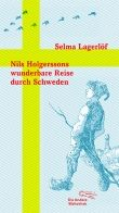 Die Andere Bibliothek -  Nils Holgerssons wunderbare Reise durch Schweden 9783847703594