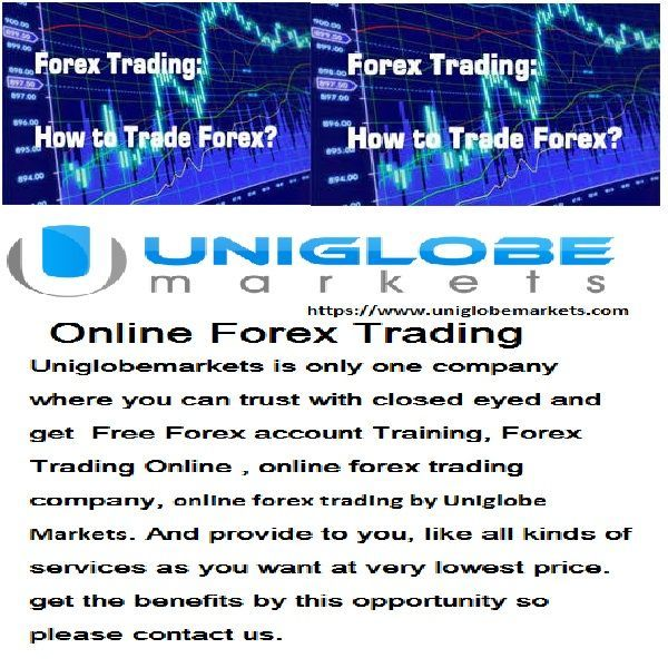 If you are finding Free Forex account Training, White Labels Partnership, online forex trading company, online forex trading by Uniglobe Markets.for many days. Uniglobemarkets provides to you, like all kinds of services as you want at very lowest price. get the benefits by this opportunity so please contact us.