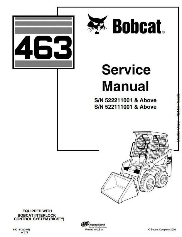 Bobcat Skid Steer Loader Type 463 (S70): S/N 522111001