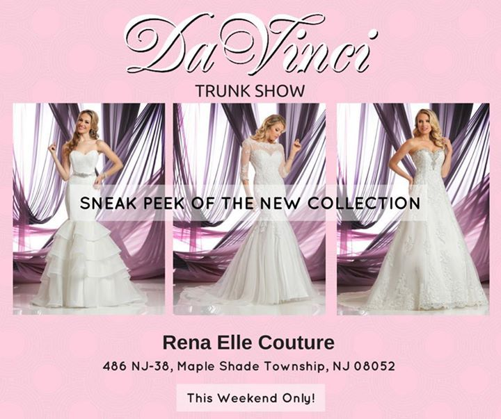 Get your luxurious DaVinci wedding dress at a deal of a lifetime this weekend ONLY at Rena Elle Couture in Maple Shade Township NJ.