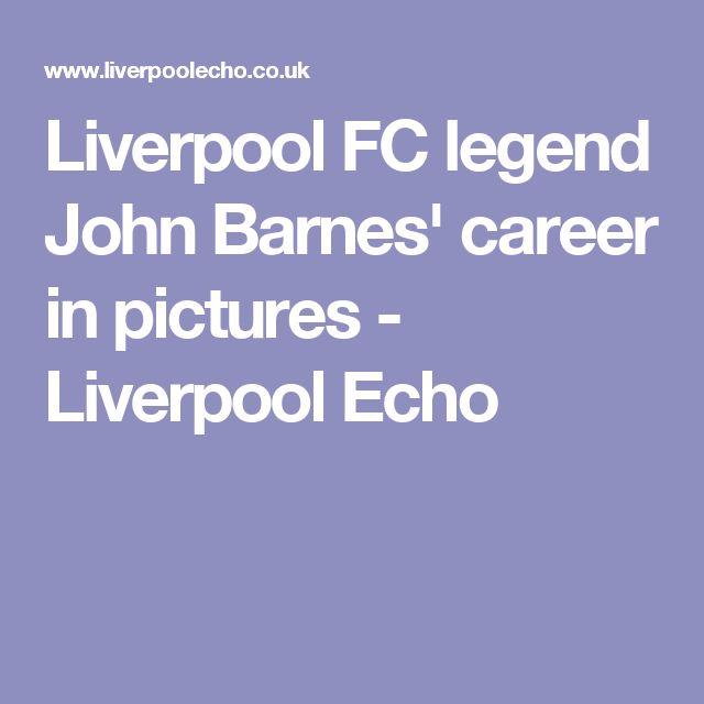 Liverpool FC legend John Barnes' career in pictures - Liverpool Echo