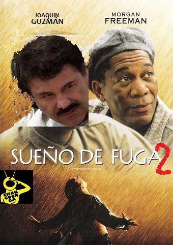 CHAPO GUZMAN MEME SUEÑOS DE FUGA