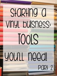 Vinyl Expressions : Starting a Vinyl Business: Tools you'll need