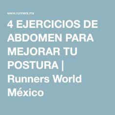 4 EJERCICIOS DE ABDOMEN PARA MEJORAR TU POSTURA | Runners World México
