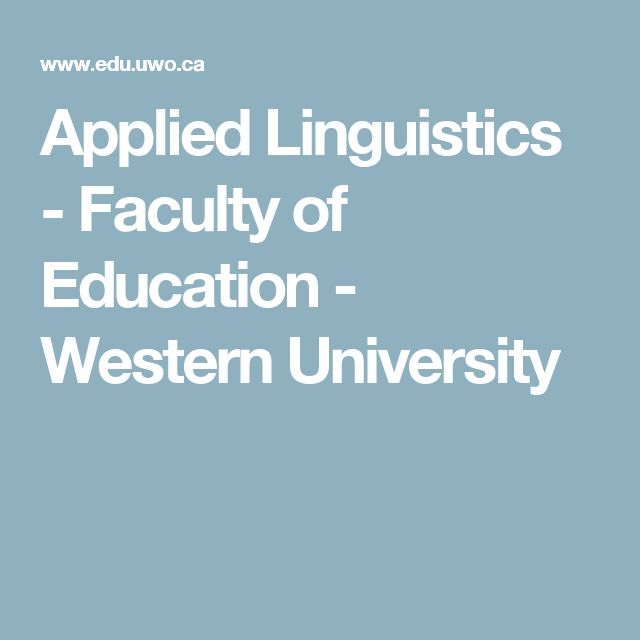 Applied Linguistics - Faculty of Education - Western University