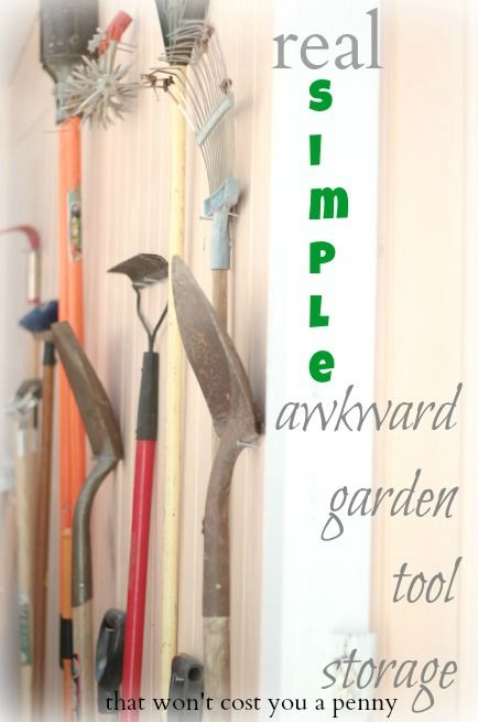 a great idea for using what you have to store those awkward size and shape garden tools in an out of the way space
