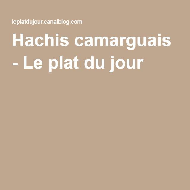 Hachis camarguais - Le plat du jour