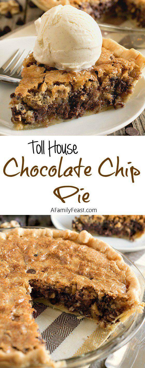 Toll House Chocolate Chip Pie - A Family Feast. I need this in my life