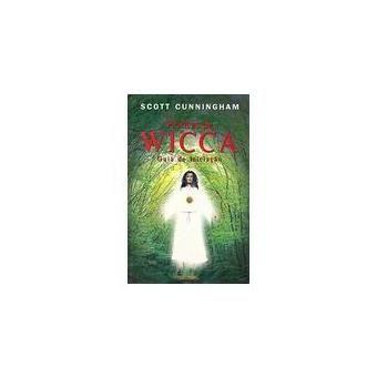 Práticas de Wicca : Guia de Iniciação