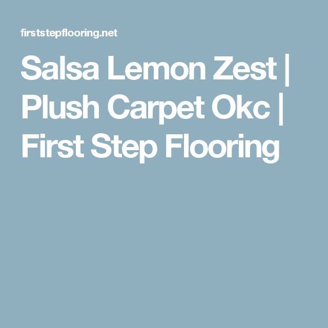 Salsa Lemon Zest | Plush Carpet Okc | First Step Flooring