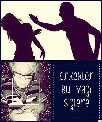 kitaplar:      Erkekler Bu Yazı Sizlere  nazanss.blogspot.co...