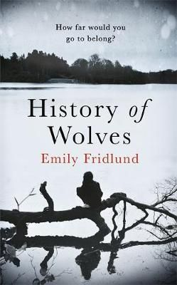 History of Wolves - Emily Fridlund - a book I'd take to a desert island. Fantastic read. 5 stars.