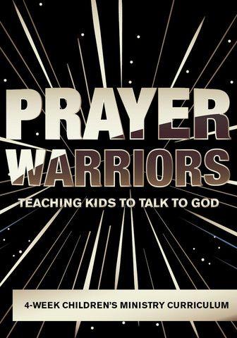 Prayer Warriors 4-Week Children's Ministry Curriculum