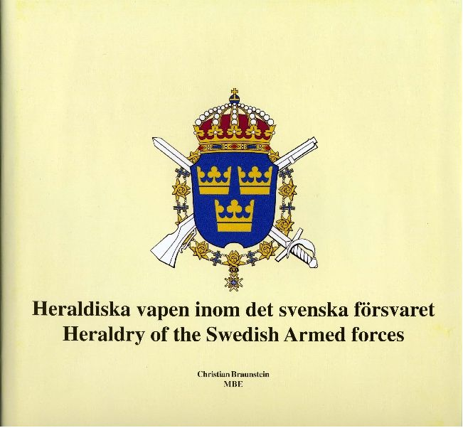 swedish armed forces | Heraldry of the Swedish Armed Forces - FredsbaskerFörlaget ...