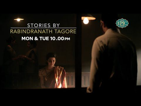Punishment - Stories by Rabindranath Tagore (4) Epic Channel | Writersbrew
