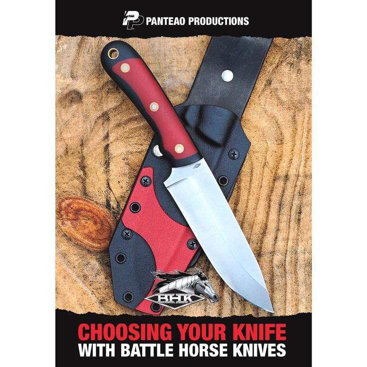 Panteao Productions: Choosing Your Knife with Battle Horse Knives - PD008 - Survival Knives - Knife Selection - Knifes