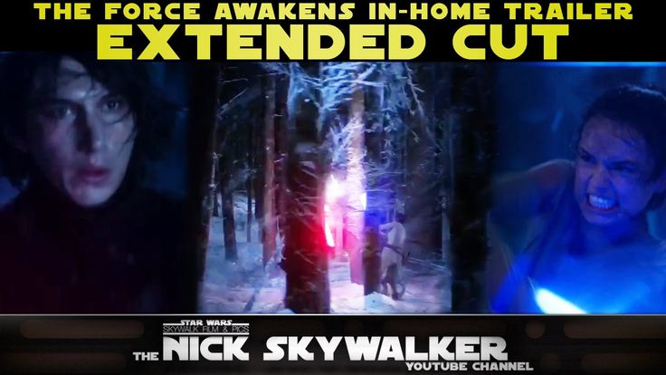 The Force Awakens In-Home Trailer - Extended Cut