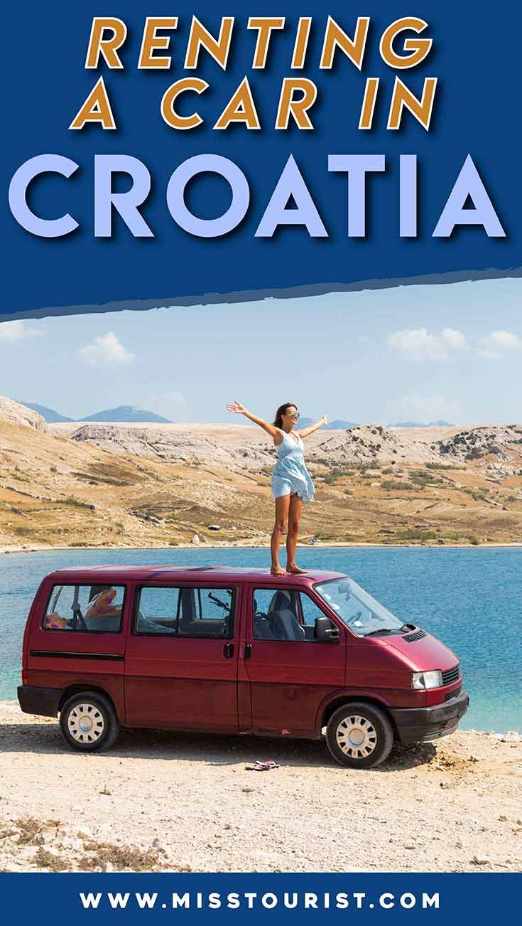 7 Things You Should Know Before Renting A Car In Croatia In 2020 Croatia Slovenia Travel Car Rental Company