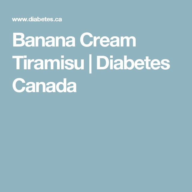 Banana Cream Tiramisu   Diabetes Canada