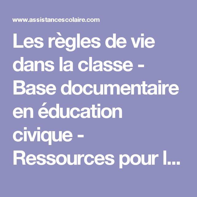 Les règles de vie dans la classe - Base documentaire en éducation civique - Ressources pour les enseignants - Ressources élémentaire - Assistance scolaire personnalisée et gratuite - ASP