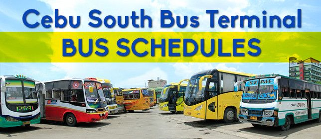 Cebu South Bus Terminal Bus Schedules (Updated as of Sept. 16, 2015) - Cebu Provincial Government