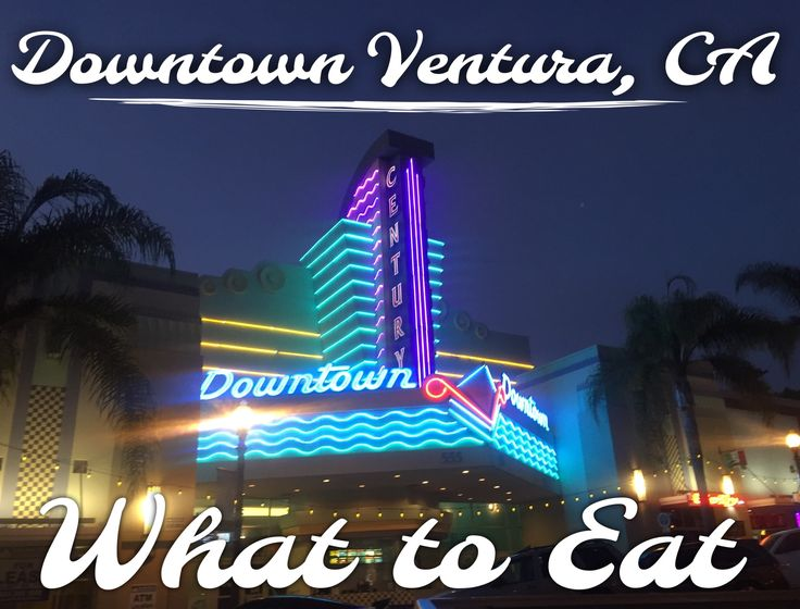 Downtown Ventura, California What to Eat #ventura #restaurants #dowtown…