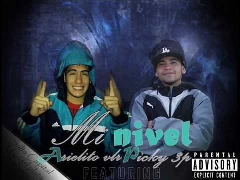 Mi nivel - Arielito vlr feat Picky 3p