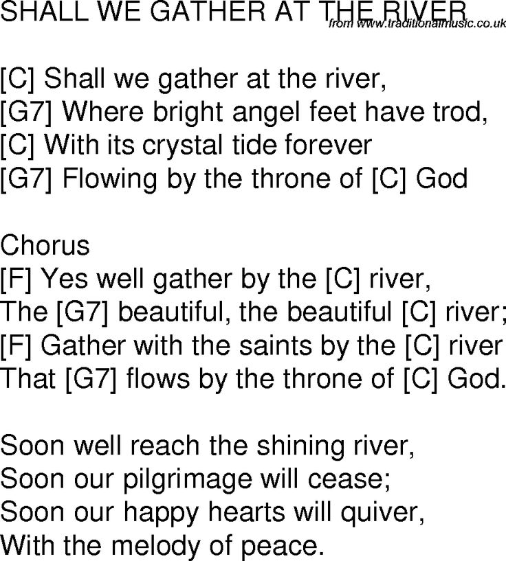 Old time song lyrics with chords for Shall We Gather At The River C
