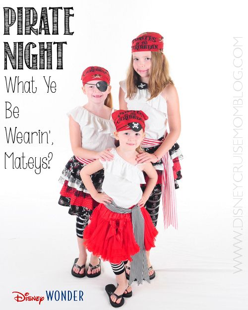 Disney Cruise Pirate Night:  What my family has worn on our last 3 cruises.