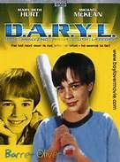 D.A.R.Y.L. (1985). [PG] 99 mins. Starring: Barret Oliver, Mary Beth Hurt, Michael McKean, Danny Corkill, Colleen Camp and Josef Sommer