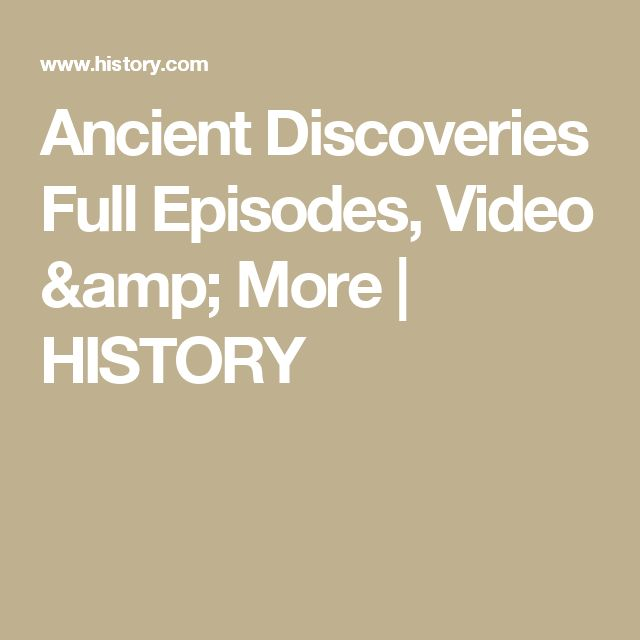 Ancient Discoveries Full Episodes, Video & More | HISTORY
