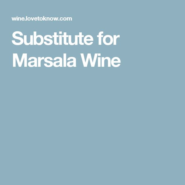 Substitute for Marsala Wine