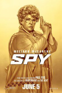 Spy - Starring Melissa McCarthy. True to form,Melissa McCarthy is a riot in this movie! I wasn't expecting to laugh out loud so much but couldn't resist. There are way too many hilarious scenes that just keep the audience in stitches!  Opens June 5th.