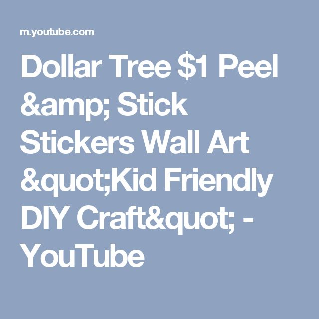 "Dollar Tree $1 Peel & Stick Stickers Wall Art ""Kid Friendly DIY Craft"" - YouTube"