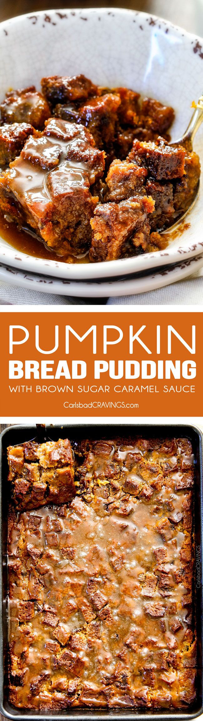 My family is obsessed with this Pumpkin Bread Pudding! Its moist, mega flavorful and the Brown Sugar Caramel Sauce is out of this world! #thanksgiving #dessert #fall via @Carlsbad Cravings