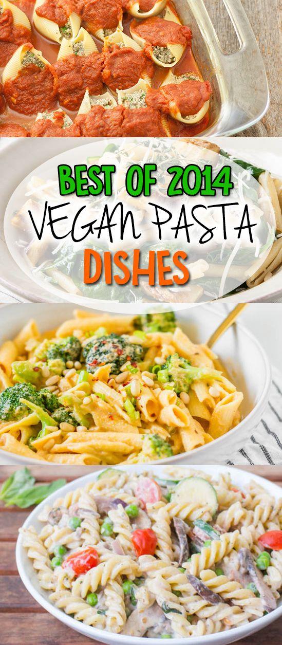 Best of 2014: Vegan Pasta Dishes. #vegan #pasta #recipes #healthy #delicious #bestof2014