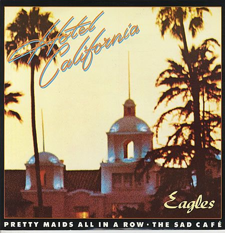 "Hotel California, 1976 by The Eagles. The song ""Hotel California"" included in the album is considered by many to be one of the greatest rock songs of all time"