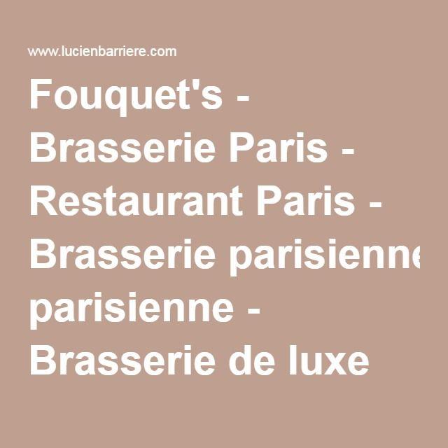 Fouquet's - Brasserie Paris - Restaurant Paris - Brasserie parisienne - Brasserie de luxe Paris - Groupe Lucien Barrière - ask for a seet on the terrace
